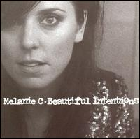 Beautiful Intentions von Melanie C
