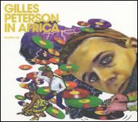 Gilles Peterson in Africa von Gilles Peterson