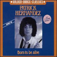 Born to Be Alive von Patrick Hernandez