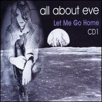 Let Me Go Home, Pt. 1 von All About Eve