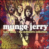 Baby Jump: The Definitive Collection von Mungo Jerry