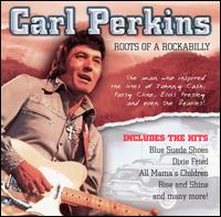 Roots of Rockabilly von Carl Perkins