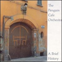 Brief History von Penguin Cafe Orchestra