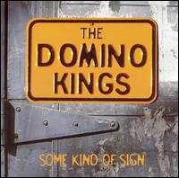 Some Kind of Sign von The Domino Kings