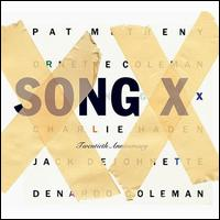 Song X [Twentieth Anniversary Edition] von Pat Metheny