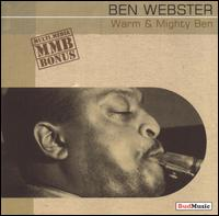 Warm and Mighty Ben von Ben Webster