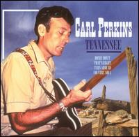 Tennessee [Dynamic] von Carl Perkins
