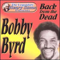 Back from the Dead von Bobby Byrd