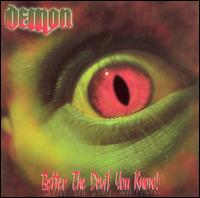 Better the Devil You Know! von Demon
