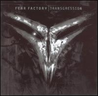 Transgression von Fear Factory