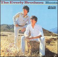 Roots von The Everly Brothers