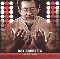 Time Was - Time Is von Ray Barretto