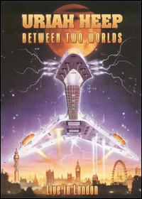 Between Two Worlds: Live in London [DVD] von Uriah Heep