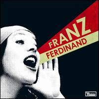 You Could Have It So Much Better von Franz Ferdinand