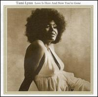 Love Is Here and Now You're Gone von Tamiya Lynn