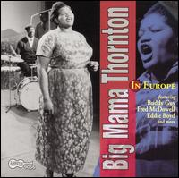 Big Mama Thornton in Europe von Big Mama Thornton