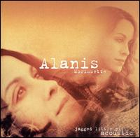Jagged Little Pill Acoustic von Alanis Morissette