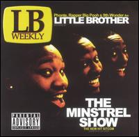Minstrel Show von Little Brother