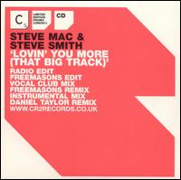 Lovin' You More (That Big Track) von Steve Mac