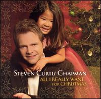 All I Really Want for Christmas von Steven Curtis Chapman