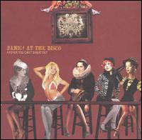 Fever You Can't Sweat Out von Panic at the Disco