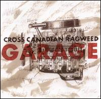 Garage von Cross Canadian Ragweed
