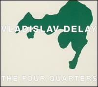 Four Quarters von Vladislav Delay