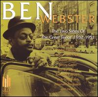 Two Sides of the Great Tenor: 1932-1951 von Ben Webster