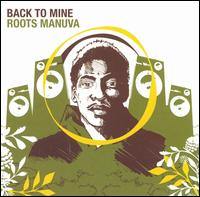 Back to Mine von Roots Manuva