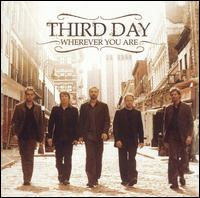 Wherever You Are von Third Day