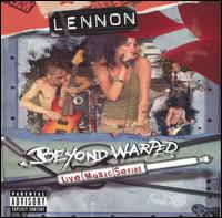 Beyond Warped Live Music Series von Lennon
