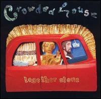 Together Alone von Crowded House