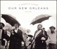 Our New Orleans: A Benefit Album for the Gulf Coast von Various Artists
