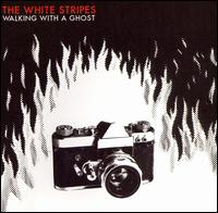 Walking with a Ghost von The White Stripes