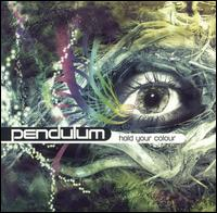 Hold Your Colour [2005] von Pendulum