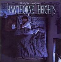 If Only You Were Lonely von Hawthorne Heights