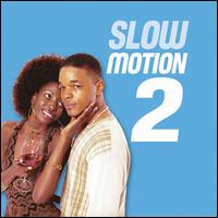Slow Motion, Vol. 2 von Various Artists