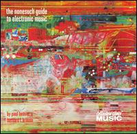 Nonesuch Guide to Electronic Music [Collector's Choice] von Beaver & Krause