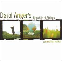Generation Nation von Darol Anger