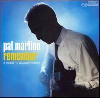 Remember: A Tribute to Wes Montgomery von Pat Martino