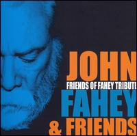 Friends of Fahey Tribute von John Fahey