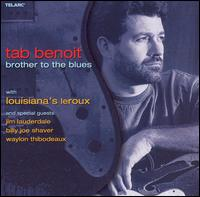 Brother to the Blues von Tab Benoit