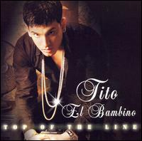 Top of the Line von Tito el Bambino