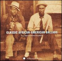 Classic African American Ballads from Smithsonian Folkways von Various Artists