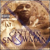 You Can't Ban the Snowman von Young Jeezy