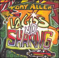 Lagos No Shaking von Tony Allen