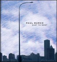 East to West von Paul Burch