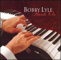 Hands On von Bobby Lyle