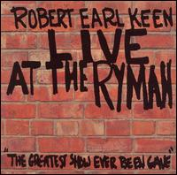 Live at the Ryman von Robert Earl Keen, Jr.