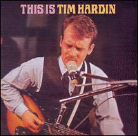 This Is Tim Hardin von Tim Hardin